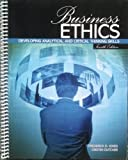 Business Ethics : Developing Analytical and Critical Thinking Skills, Jones, Frederick and Dutcher, Cristen, 0757591329