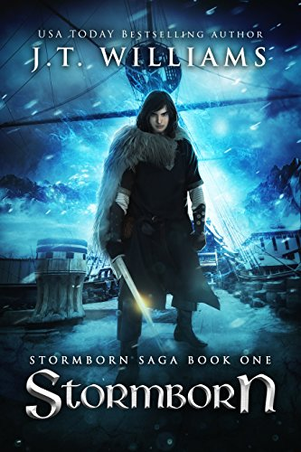Stormborn: A Tale of the Dwemhar (Stormborn Saga Book 1) by [Williams, J.T.]