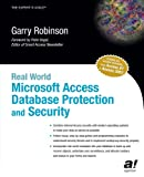 Best Microsoft Computer Protections - Real World Microsoft Access Database Protection and Security Review