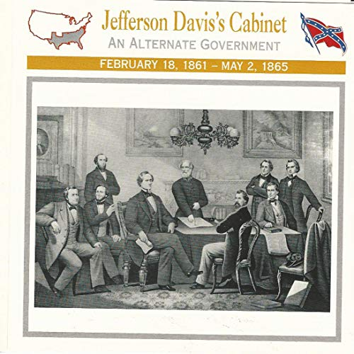 Cabinet Jefferson - 1995 Atlas, Civil War Cards, 23.03 Jefferson Davis's Cabinet, Robert E Lee