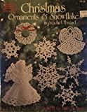 Christmas Ornaments & Snowflakes in Crochet Thread (ASN-1033)