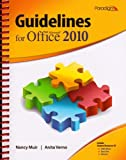 Guidelines for Microsoft Office 2010, Nancy Muir and Anita Verno, 0763842605