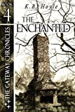 The Enchanted by K.B. Hoyle (2012-10-18)