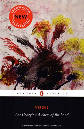 The Georgics: A Poem of the Land (Penguin Classics)
