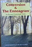 Conversion and the Enneagram, Bernard Tickerhoof, 087193275X
