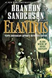 Book cover from Elantris: Tenth Anniversary Authors Definitive Edition by Brandon Sanderson