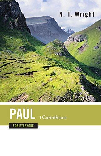 Paul for Everyone 1 Corinthians