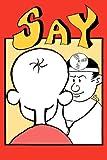 Say Aah (Hah)!, Herbert L. Fred, 086554400X