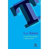 A morte de Iván Ilitch e outras histórias