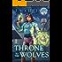 Throne to the Wolves: An Urban Fantasy Novel (The Spell Slinger Chronicles Book 1)