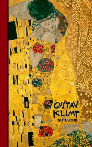 Gustav Klimt Notebook: Gifts for Art Lovers [ Small Ruled Notebooks/Writing Journals with Prints of The Kiss ] (Signature Series – Klimt Paintings)