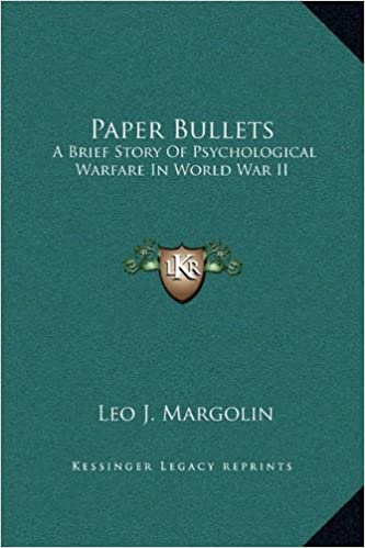 Paper Bullets: A Brief Story Of Psychological Warfare In World War