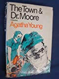 Town and dr Moore, Agatha young, 0671740202