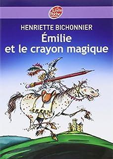 Emilie et le crayon magique, Bichonnier, Henriette