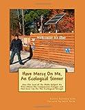Have Mercy on Me, an Ecological Sinner, Daniel Salomon, 1469913305