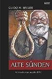 Alte Sünden: Kriminalroman aus der Eifel (Opa Bertold)