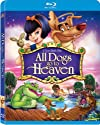 All Dogs Go to Heaven [Blu-Ray]<br>$492.00