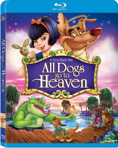 All Dogs Go To Heaven Blu-ray