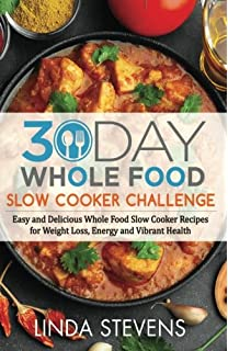 The whole 30 and the no grain diet collection dallas hartwig and 30 day whole food slow cooker challenge easy and delicious whole food slow cooker recipes forumfinder Images