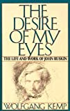 The Desire of My Eyes, Wolfgang Kemp, 0374179964