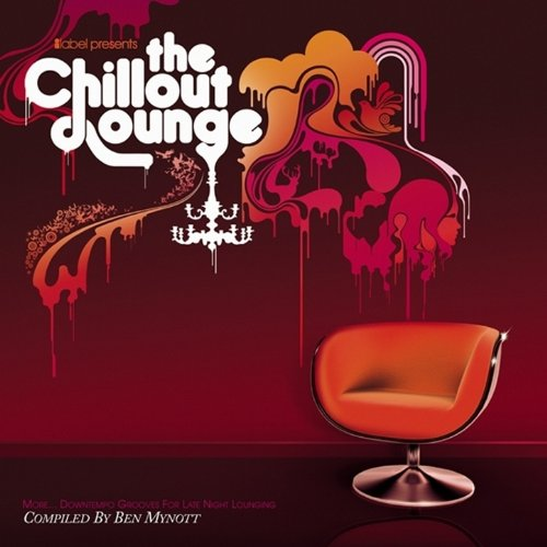 The Chillout Lounge-More Downt...