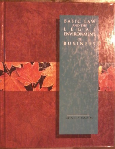 Basic Law and the Legal Environment of Business (Irwin Legal Studies in Business Series)