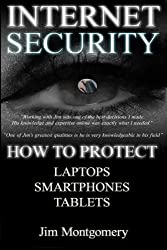 Internet Security: Security & Privacy On Laptops, Smartphones & Tablets