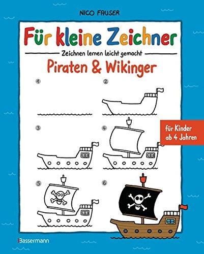 Für kleine Zeichner - Piraten & Wikinger: Zeichnen lernen leicht ...