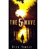 [The 5th Wave] (By: Rick Yancey) [published: July, 2013]