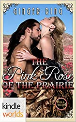 Hell Yeah!: The Pink Rose of the Prairie (Kindle Worlds Novella)