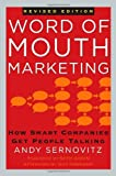 img - for By Andy Sernovitz - Word of Mouth Marketing: How Smart Companies Get People Talking, (Revised) (2009-02-18) [Hardcover] book / textbook / text book