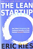 """The Lean Startup - How Today's Entrepreneurs Use Continuous Innovation to Create Radically Successful Businesses"" av Eric Ries"