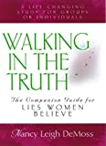 Walking in the Truth, Nancy Leigh DeMoss, 0802446922