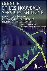 Google et les nouveaux services en ligne : Impact sur l'économie du contenu et questions de propriété intellectuelle