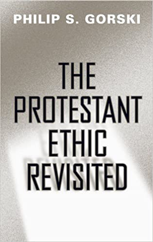 Book The Protestant Ethic Revisited (Politics History & Social Chan)