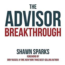 The Advisor Breakthrough