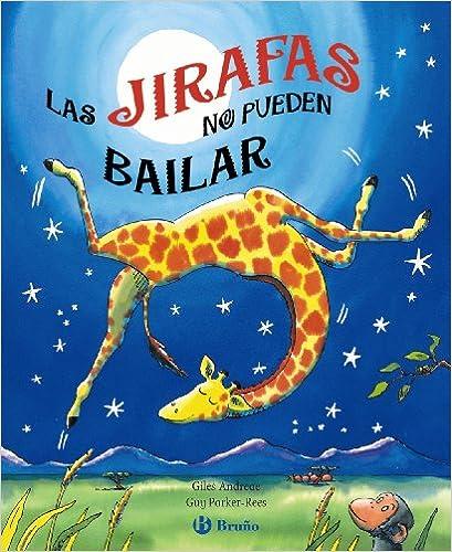 Resultado de imagen de las jirafas no pueden bailar