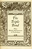 The Triple Bond : Audience, Actors and Renaissance Playwrights, Joseph G. Price, 0271011777