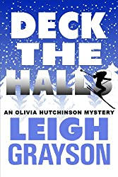 Deck the Halls (An Olivia Hutchinson Mystery Book 3)