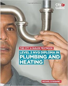 Level 2 NVQ Diploma in Plumbing and Heating: Amazon co uk: Michael B