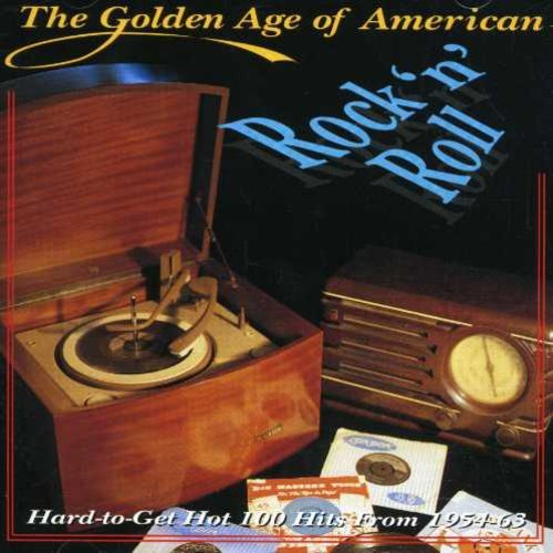 The Golden Age Of American Rock 'n' Roll, Volume 1: Hard-To-Get Hot 100 Hits From - Oldies Music Golden