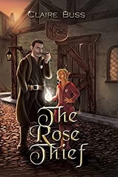 The Rose Thief by [Buss, Claire]