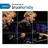 Playlist: the Very Best of Bruce Hornsby