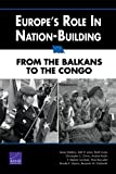 Front cover for the book Europe's Role in Nation-Building : From the Balkans to the Congo by James Dobbins