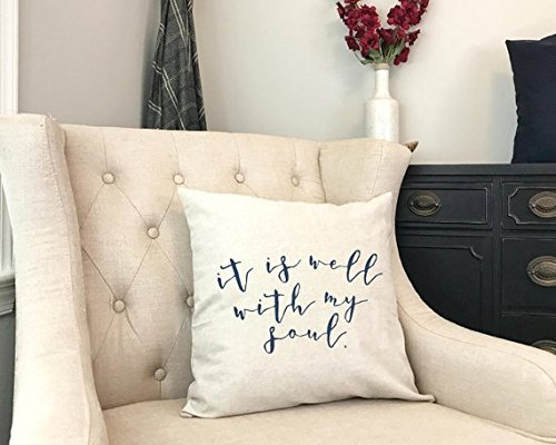 It Is Well With My Soul - Old Hymn Pillow - It Is Well Hymn - Christian Farmhouse Pillow - Rustic Gift for Christian Grandma - Christian Mom by Pillow Cover