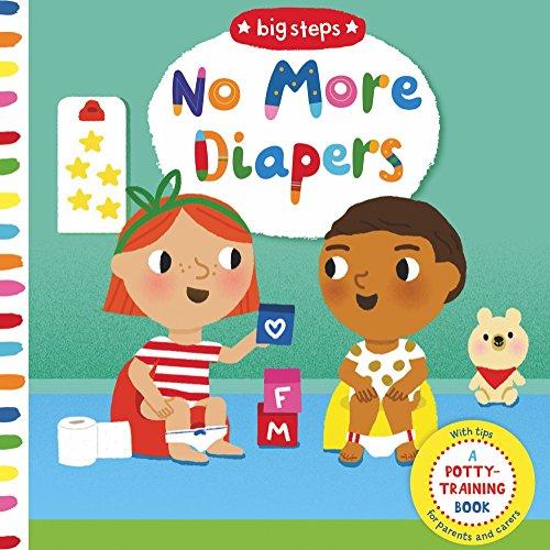 No More Diapers (Big Steps)