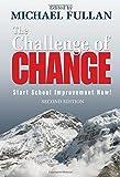 The Challenge of Change: Start School Improvement Now!