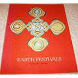Earth festivals: Seasonals celebrations for everyone young and old