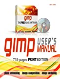GIMP User's Manual, John Jones, 0557011892