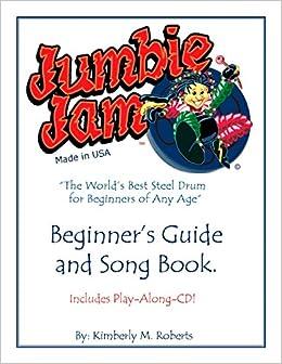 Panyard Jumbie Jam Beginner's Guide & Song Book: Panyard